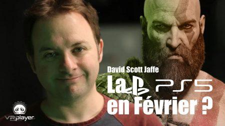 PlayStation 5 PS5 en Février David Scott Jaffe VR4Player