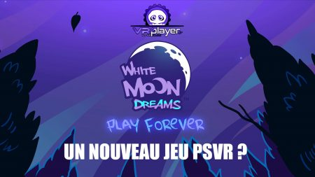 PSVR PlayStation VR White Moon Dreams VR4Player