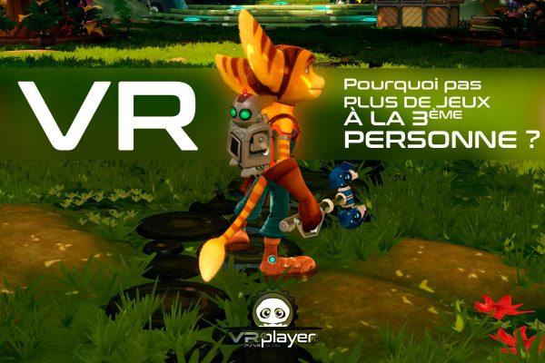 Jeux à la troisième personne VR