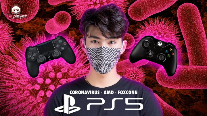 Coronavirus, PlayStation 5, PS5, SONY, Xbox, AMD, Foxconn, VR4player