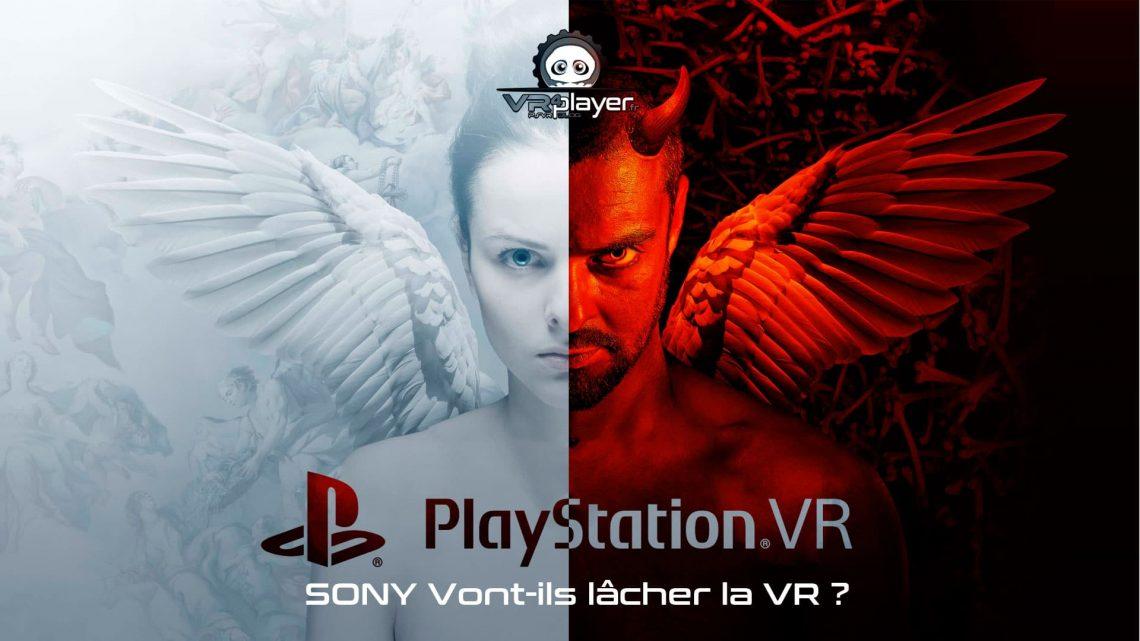 Sony vont-ils arrêter la VR ? PlayStation VR PSVR VR4Player