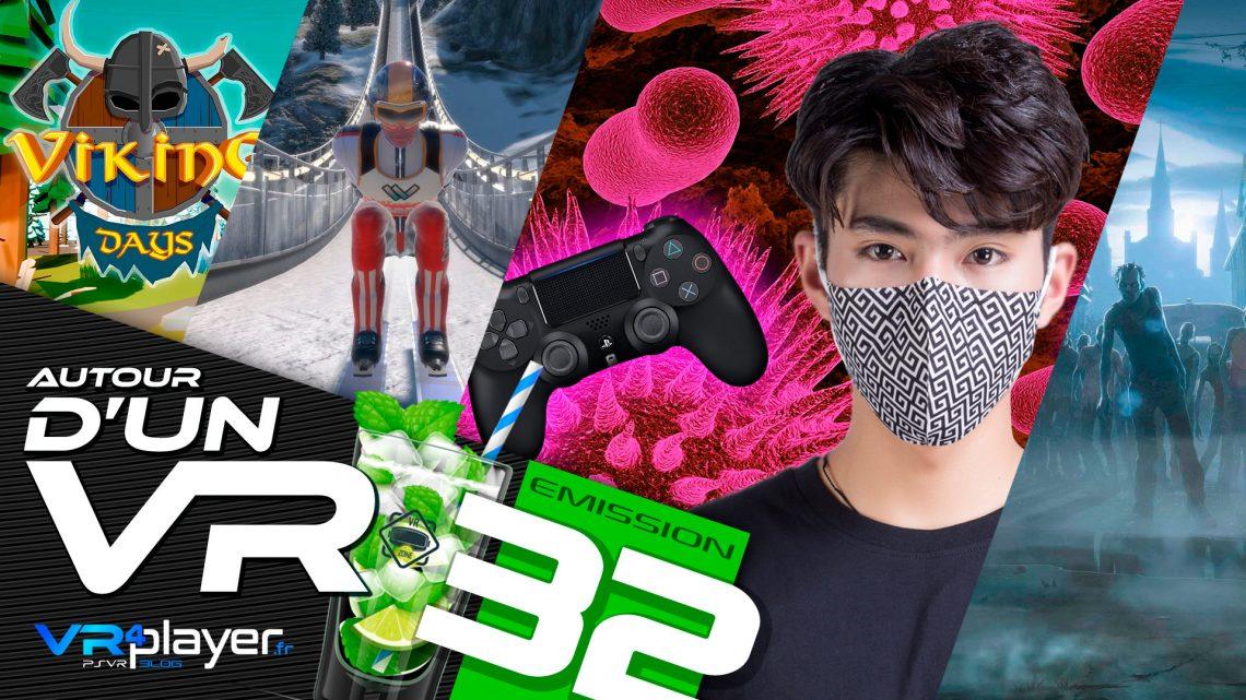 Autour d'un VR Podcast Émission 31 PlayStation VR PSVR VR4Player