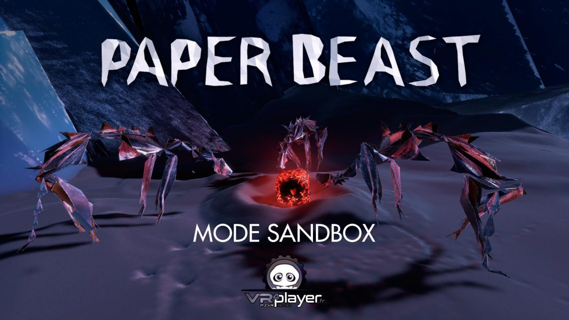 Paper Beast Mode SandBox VR4Player