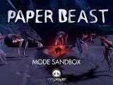 Paper Beast Mode SandBox VR4Player