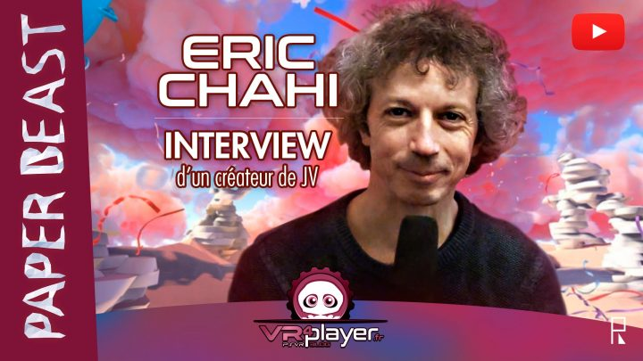 Interview Eric Chahi VR4Player Paper Beast Pixel Reef 2020