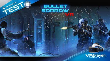 Bullet Sorrow VR Test Review PlayStation VR PSVR