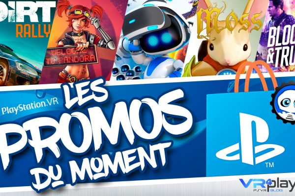 Les Promos du PlayStation Store - VR4player.fr