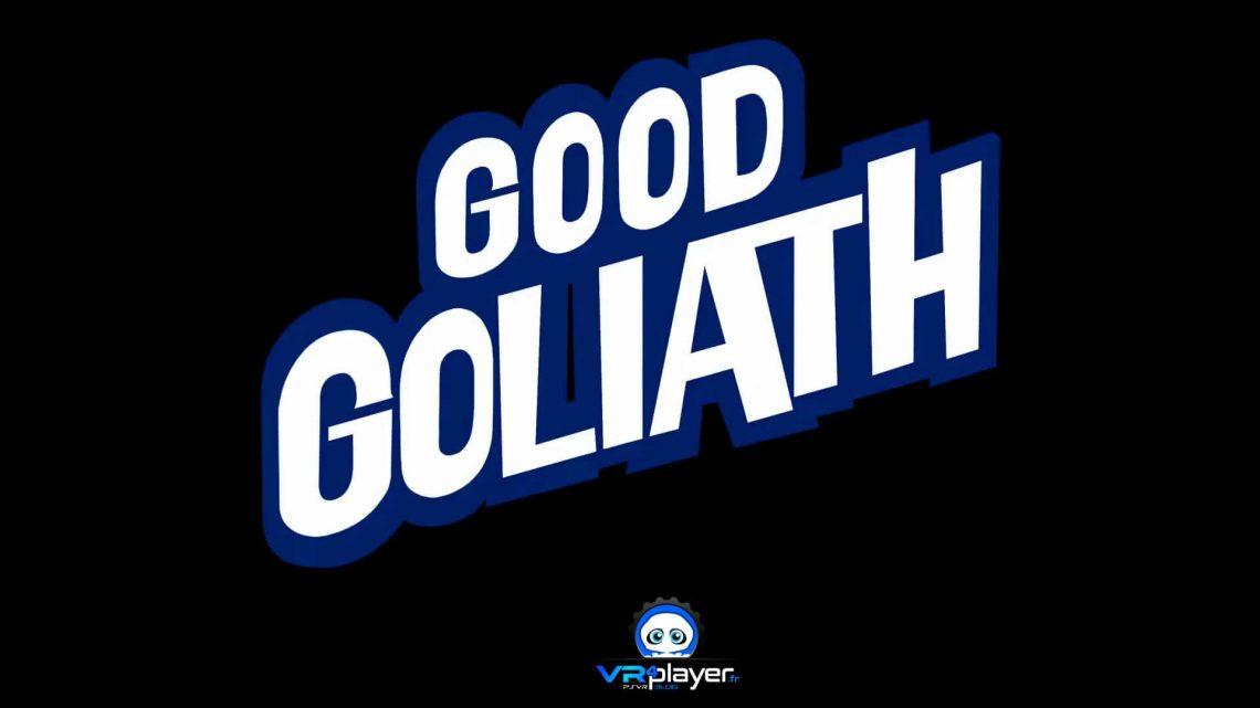 Good Goliath preview sur PC VR et PlayStation VR