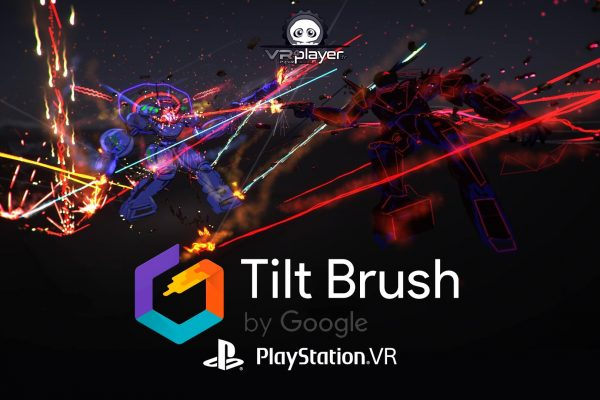 Tilt Brush Dessin VR 3d sur PSVR PlayStation VR