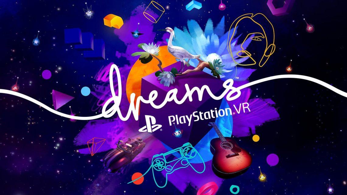 Dreams VR - PlayStation VR PSVR VR4Player Media Molecule