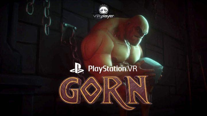 GORN VR PlayStation VR PSVR
