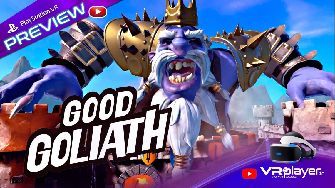 Good Goliath sur PSVR