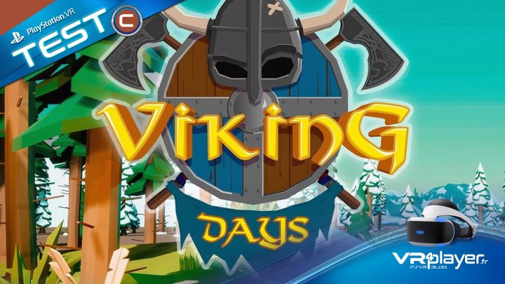 Viking Days PSVR PlayStation VR Review TEST VR4Player