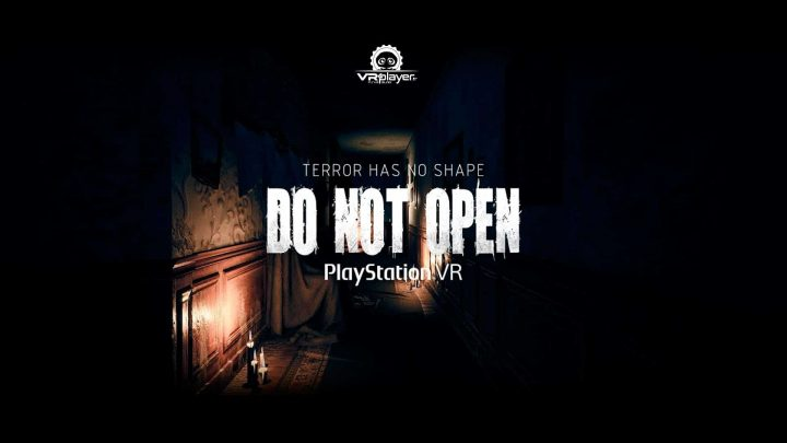DO NOT OPEN PSVR PlayStation VR VR4Player PlayStation Talents