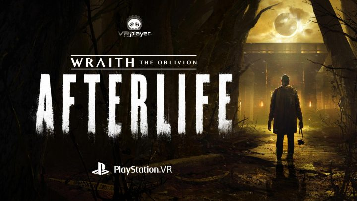 Wraith The Oblivion AFTERLIFE PSVR PlayStation VR VR4Player Fast Travel Games