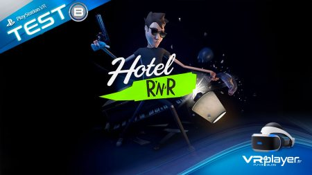 Hotel R'n'R Test PSVR