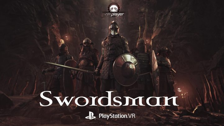 SwordsMan PSVR PlayStation VR SinnStudio VR4Player