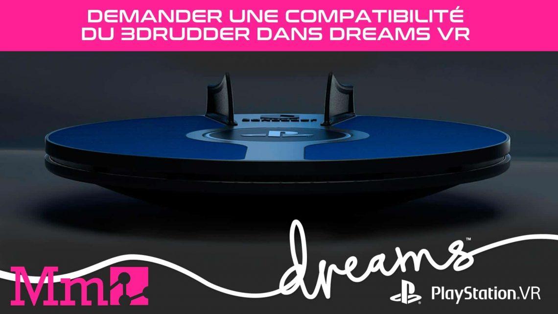 Dreams VR PSVR PlayStation VR 3dRudder