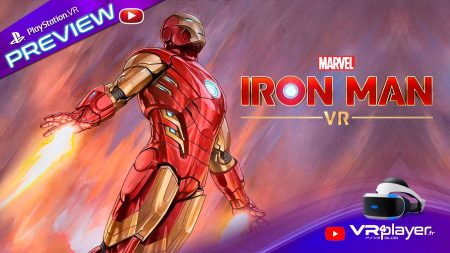 MARVEL'S IRON MAN VR Preview PSVR Playstation VR video VR4player