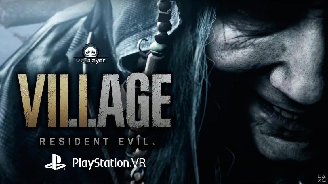 Resident Evil Village Resident Evil 8 PSVR PlayStation VR VR4Player