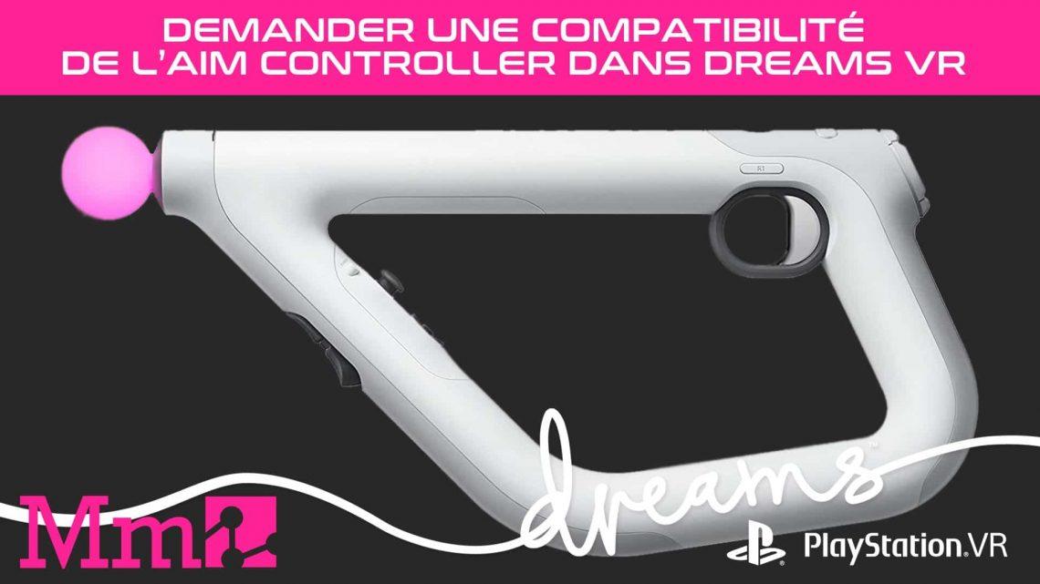 Dreams VR PSVR PlayStation VR AIM Controller