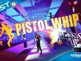 Test Pistol Whip PlayStation VR PSVR