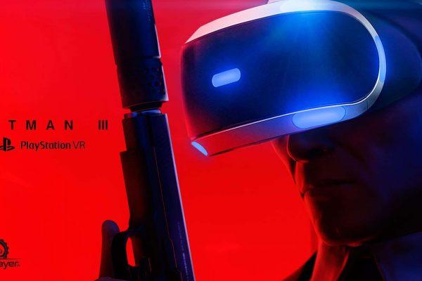 HITMAN 3 HITMAN VR PlayStation VR PSVR VR4Player