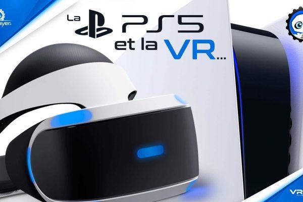 La PlayStation 5 PS5 et le PSVR PlayStation VR Étude du marché. VR4Player