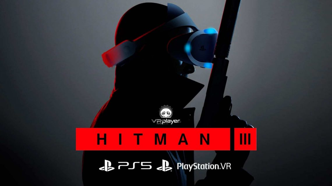 HITMAN 3 PSVR PS5 VR VR4player
