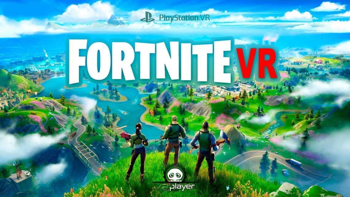 Fortnite VR PSVR PlayStation VR Réalité Virtuelle VR4Player