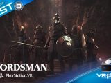 SwordsMan VR Test PSVR PlayStation VR VR4Player
