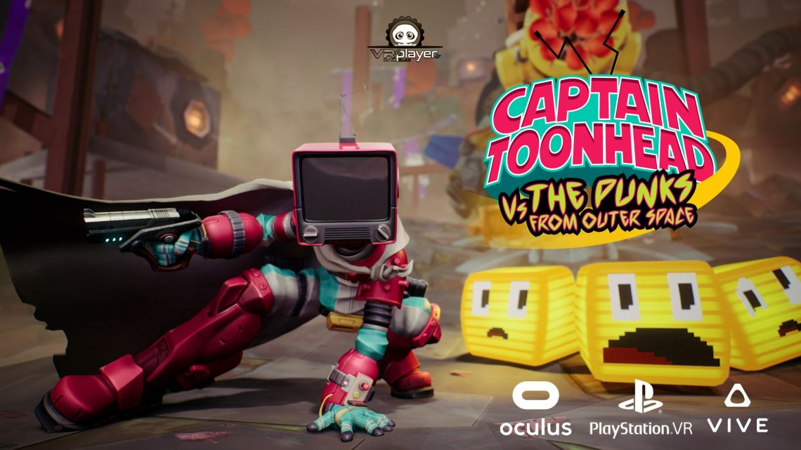 PSVR PlayStation VR Captain Toonhead vs the Punks from Outer Space