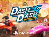 Dash Dash World PSVR PlayStation VR