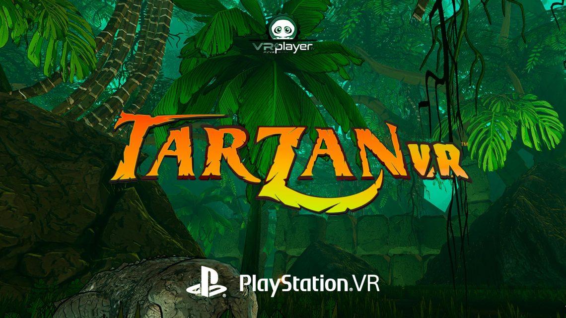 TARZAN VR PlayStation VR PSVR VR4Player