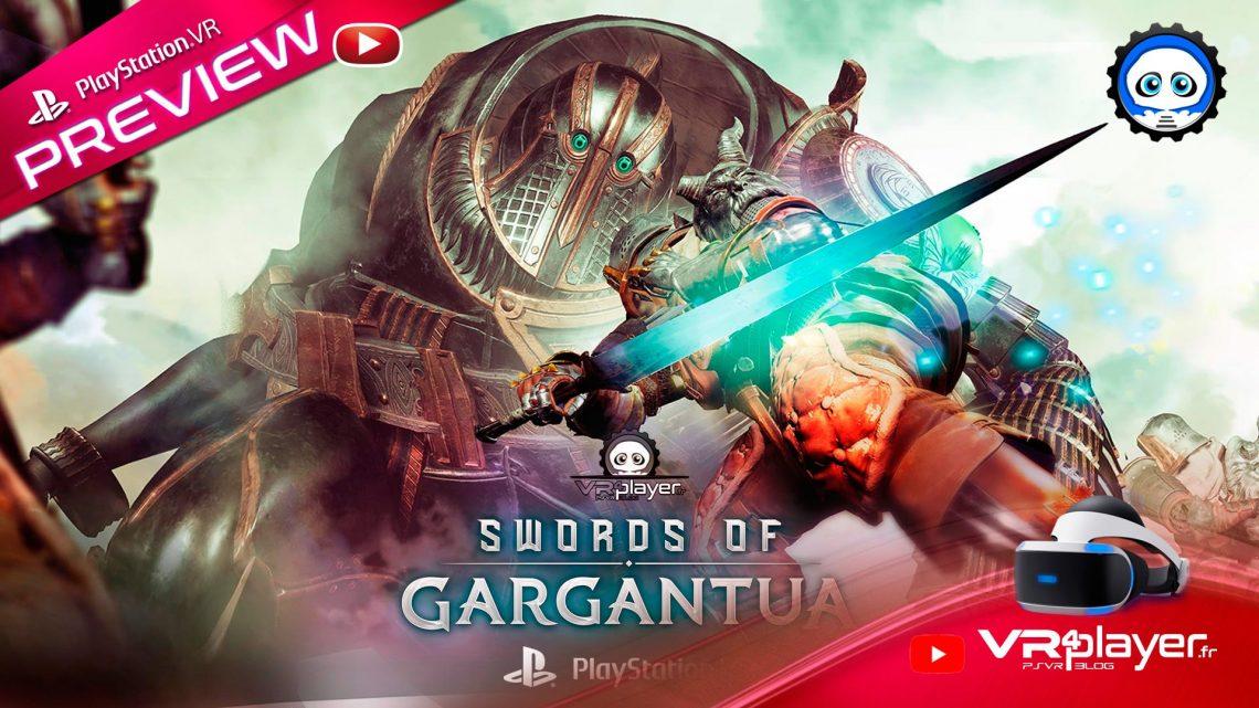 Swords of Gargantua - Preview - Découvrez la version PSVR PlayStation VR VR4Player