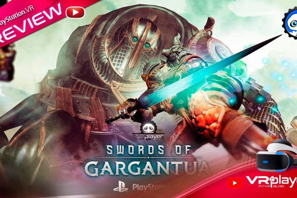 Swords of Gargantua - Preview - Découvrez la version PSVR PlayStation VR VR4Player