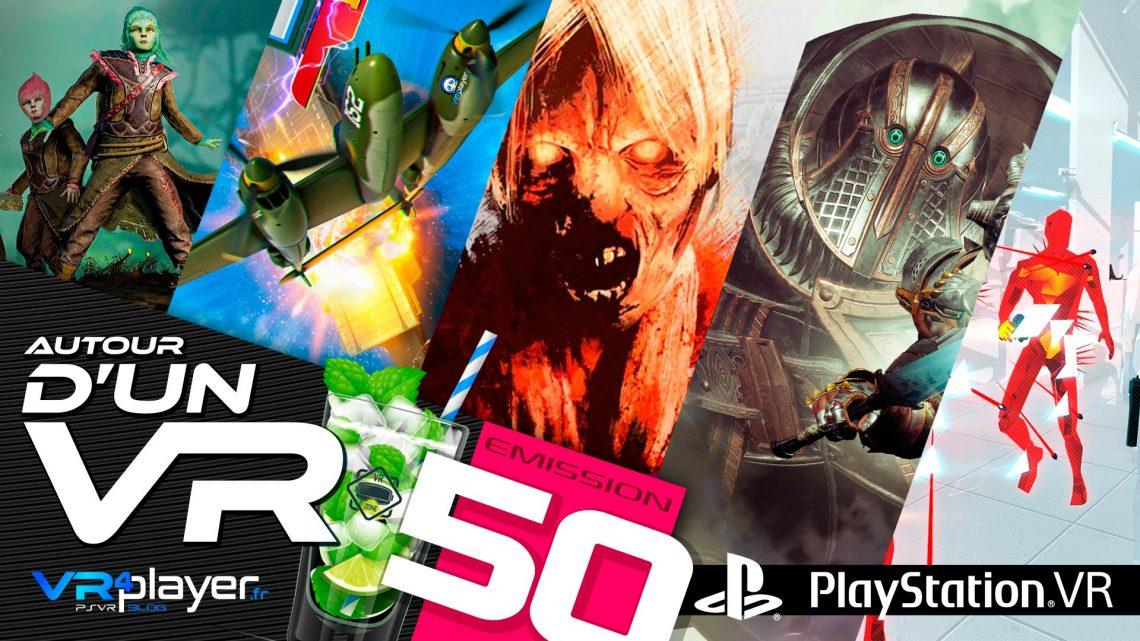 Podcast 50 VR4Player Autour d'un VR