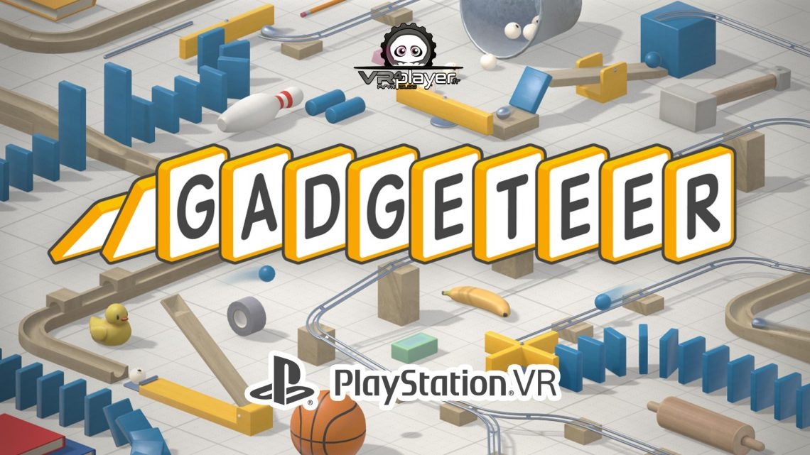 Gadgeteer sur PlayStation VR PSVR VR4Player