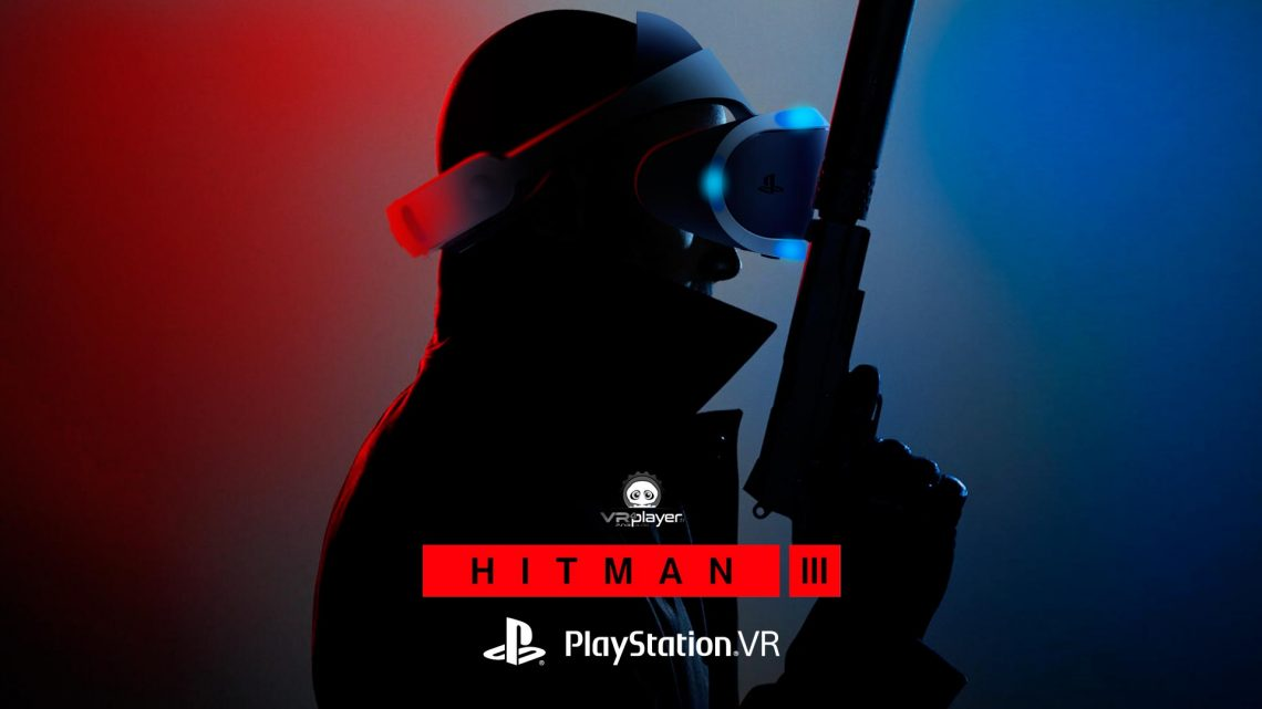 Hitman 3 PS4 PlayStation VR