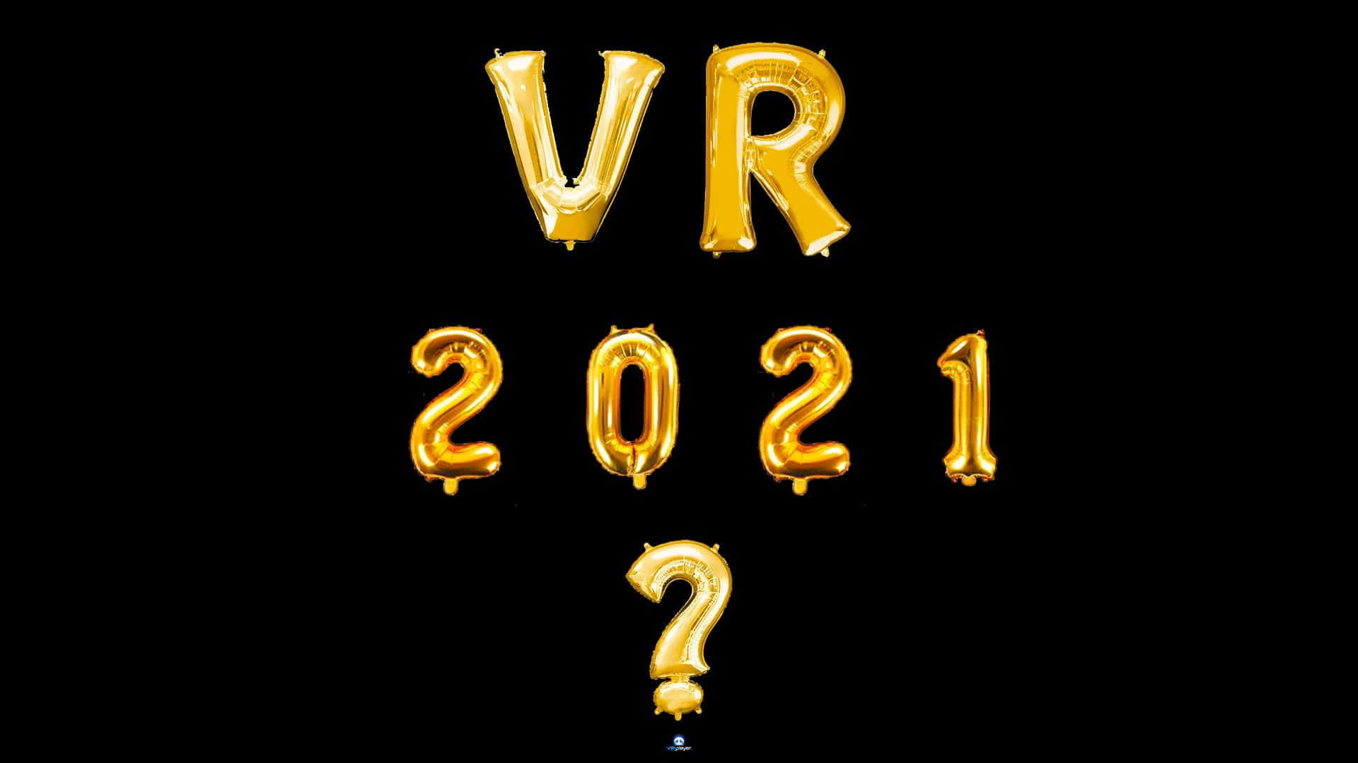 VR- Realite Virtuelle - 2021- voeux vr4player.fr