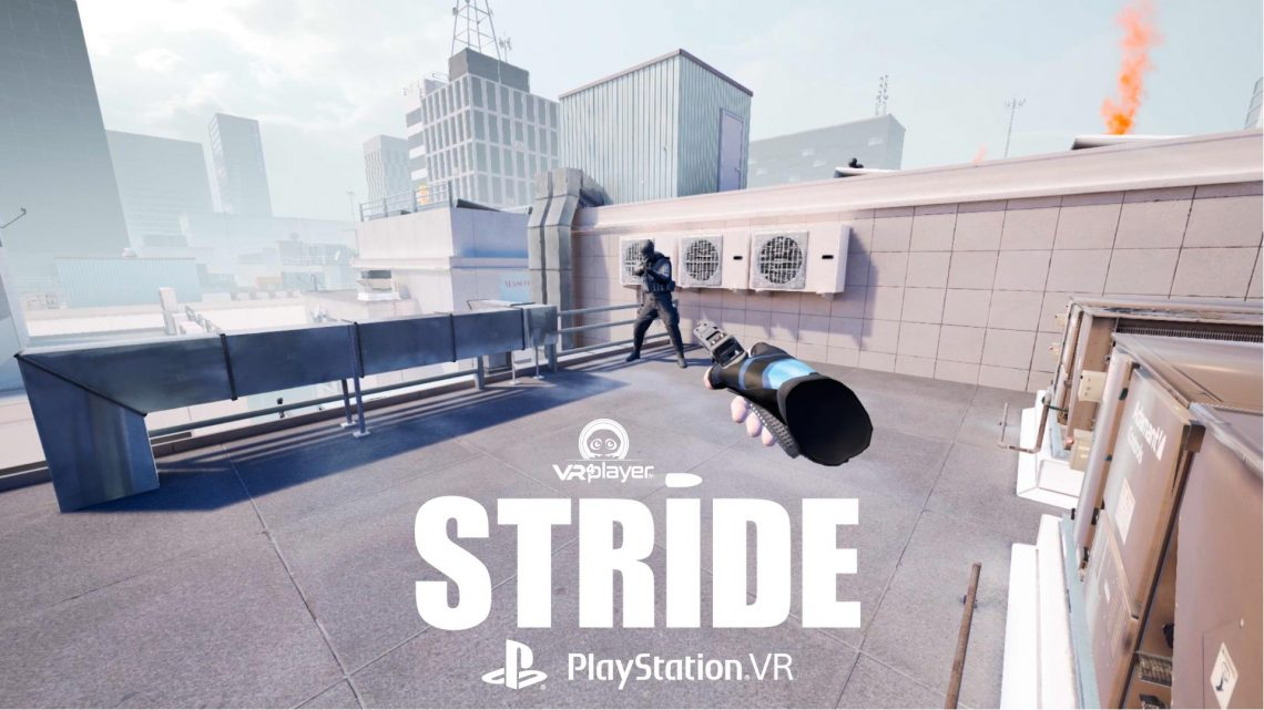 Stride VR PSVR PlayStation VR VR4Player