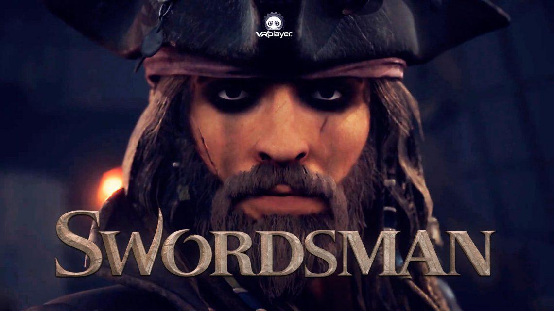 Swordsman VR une mise à jour gratuite avec démembrements et Pirates PSVR PlayStation VR VR4Player