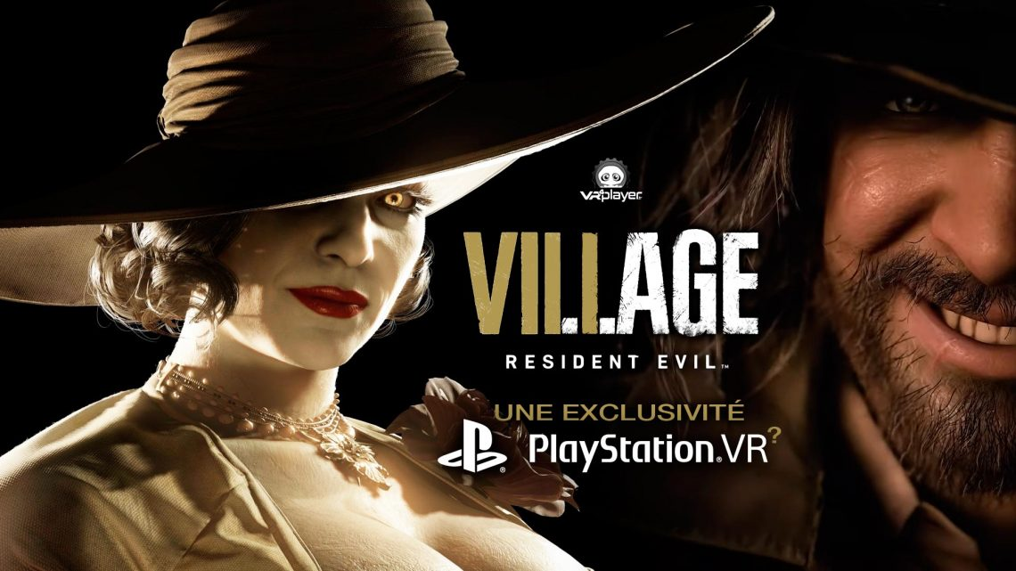 Resident Evil 8 Village Exclusivité PS5 PSVR2
