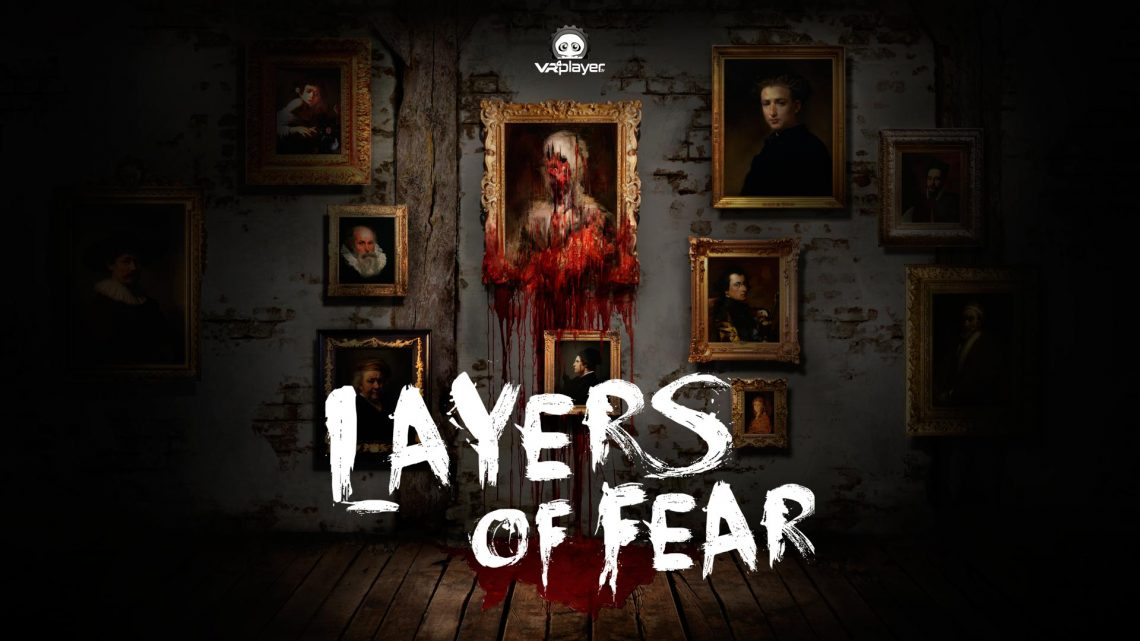 Layers of Fear VR PlayStation VR PSVR VR4Player