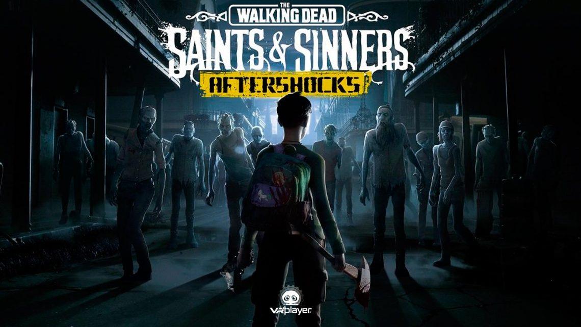 The Walking Dead Saints & Sinners AfterShocks PSVR PlayStation VR VR4Player