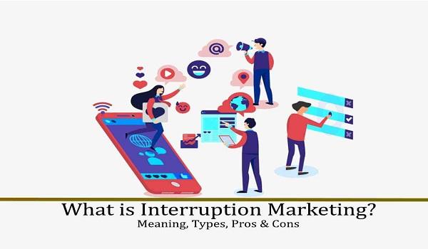 Interruption Marketing có thể sẽ gây khó chịu cho khách hàng.