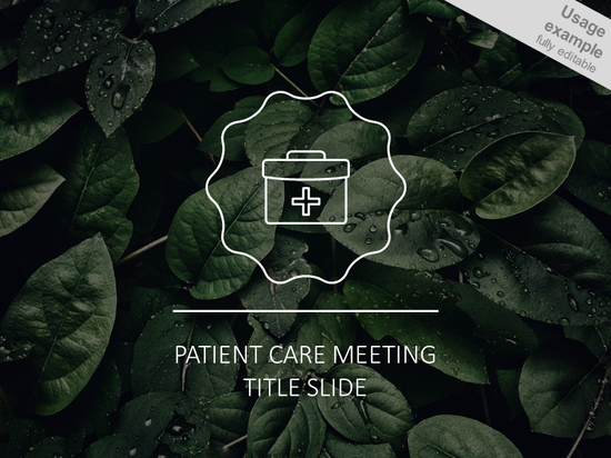 Patient care meeting slide template