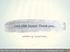 End Slide Layout Water0color Brush Haddrawn Template PPTX