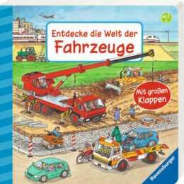 RAVENSBURGER Livre pour bébé Entdecke die Welt der Fahrzeuge