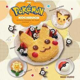Das Pokémon Kochbuch: Einfache Rezepte, die Spass machen!